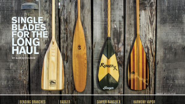 Canoe Paddles for the Long Haul, from July 2014 Canoe & Kayak