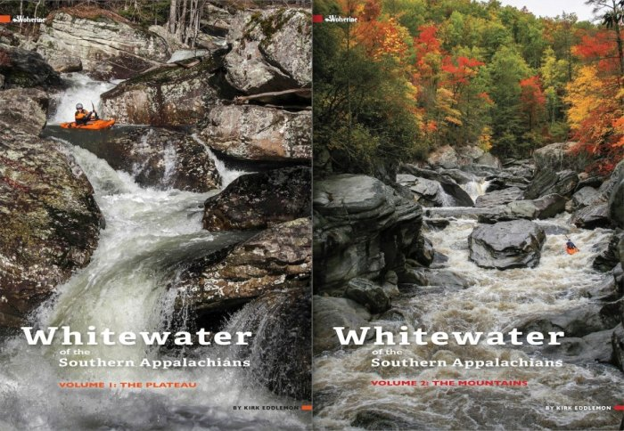 Kirk Eddlemon's new guidebook, 'Whitewater of the Southern Appalachians,' is divided into two volumes: The Plateau and The Mountains