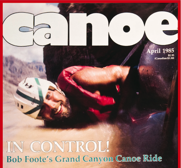 Foote on the cover of the April, 1985 Canoe magazine