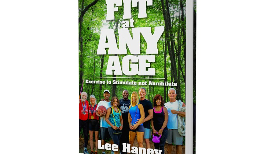 'Fit at Any Age' by Lee Haney
