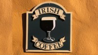 Sign for Irish Coffee on the peninsula of Dingle, in the County Kerry, Ireland.