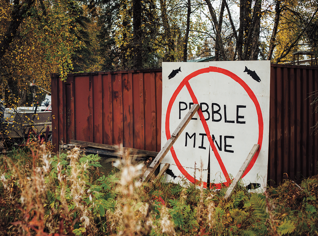 A handmade anti-Pebble sign in Bristol Bay.