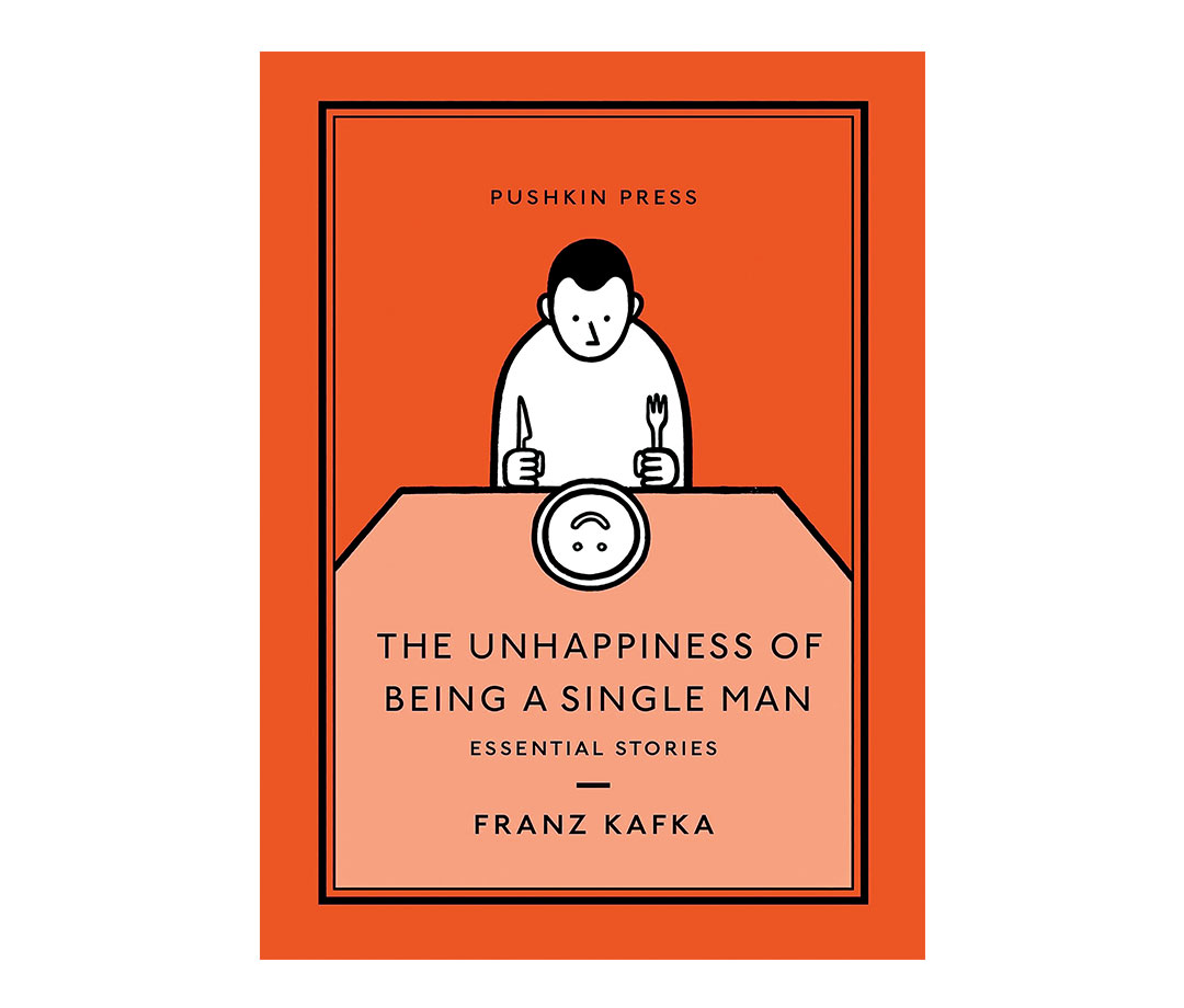 'The Unhappiness of Being a Single Man' by Franz Kafka