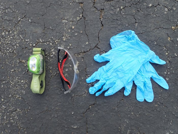 Head lamp, safety glasses, gloves.