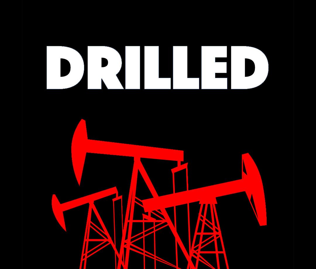 """""""Drilled"""""""