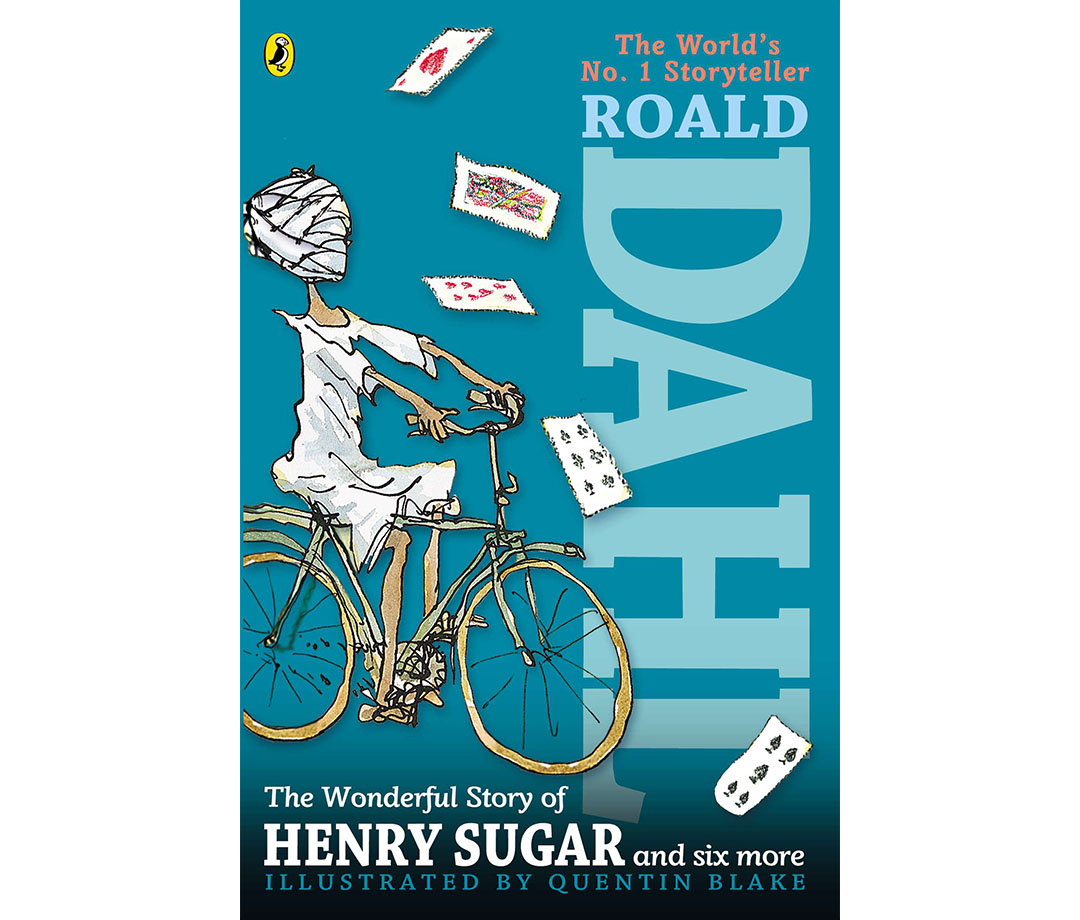 """The Wonderful Story of Henry Sugar and Six More,"" by Roald Dahl"