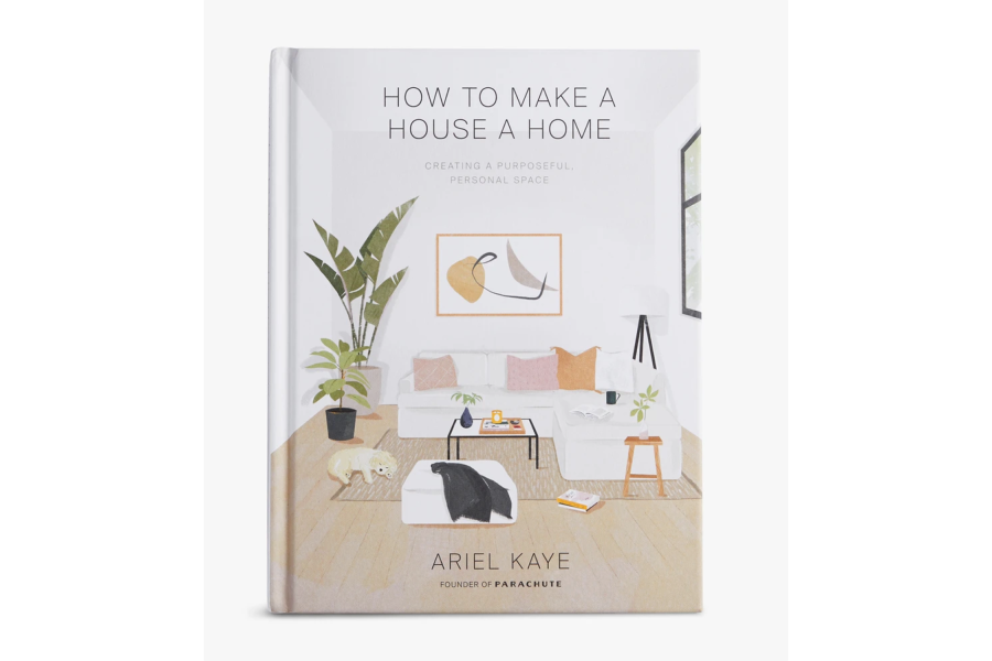 """""""How to Make a House a Home"""" by Ariel Kaye"""