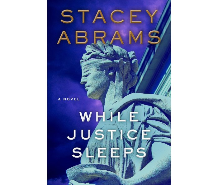 While Justice Sleeps: A Novel by Stacey Abrams