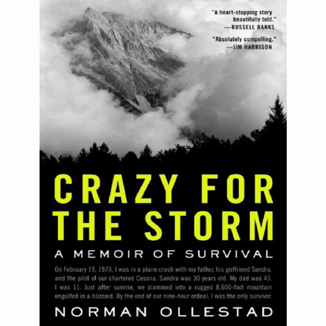 'Crazy for the Storm: A Memoir of Survival' by Norman Ollestad