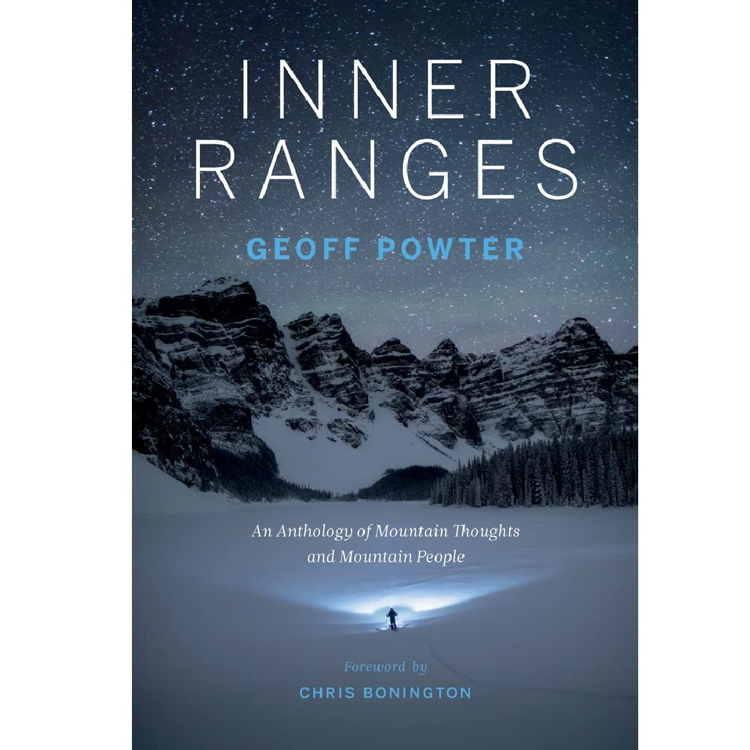 'Inner Ranges: An Anthology of Mountain Thoughts and Mountain People' by Geoff Powter