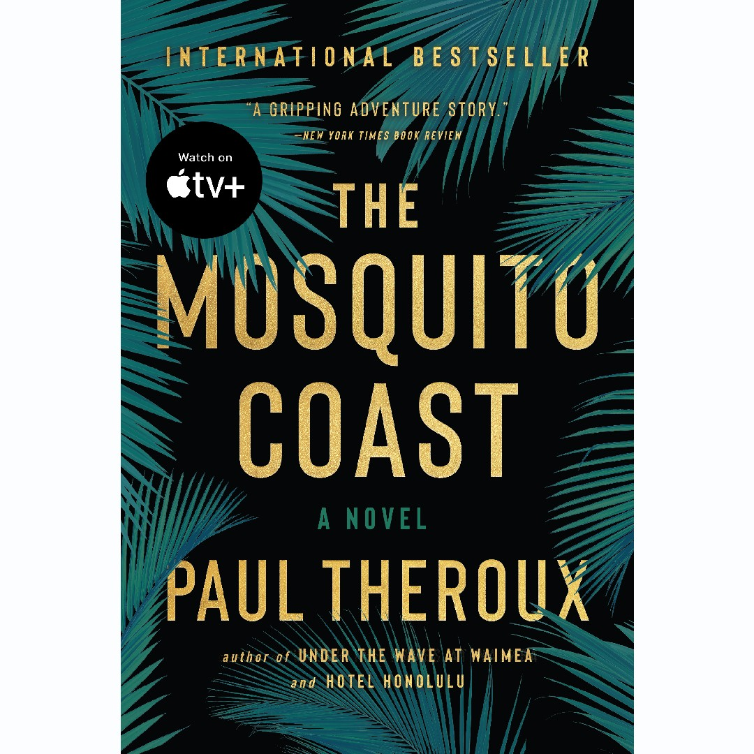 'The Mosquito Coast' by Paul Theroux