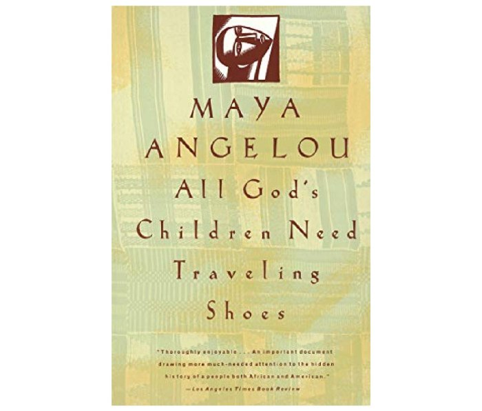 The book cover of All God's Children Need Traveling Shoes by Maya Angelou