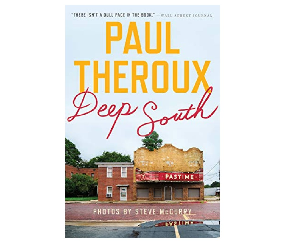 The book cover of Deep South: Four Seasons on Back Roads by Paul Theroux