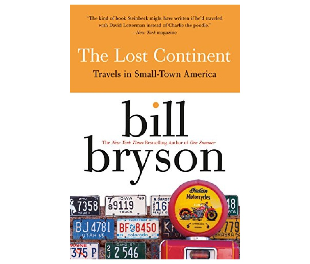 The book cover for The Lost Continent: Travels in Small Town America by Bill Bryson