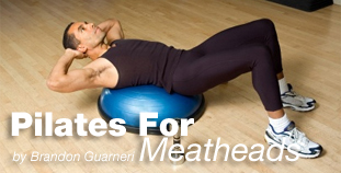 Pilates for Meatheads