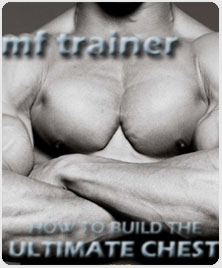 The MF Ultimate Chest Workout
