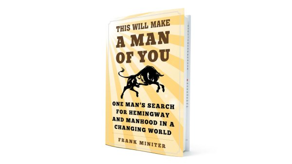 This book will make a man of you