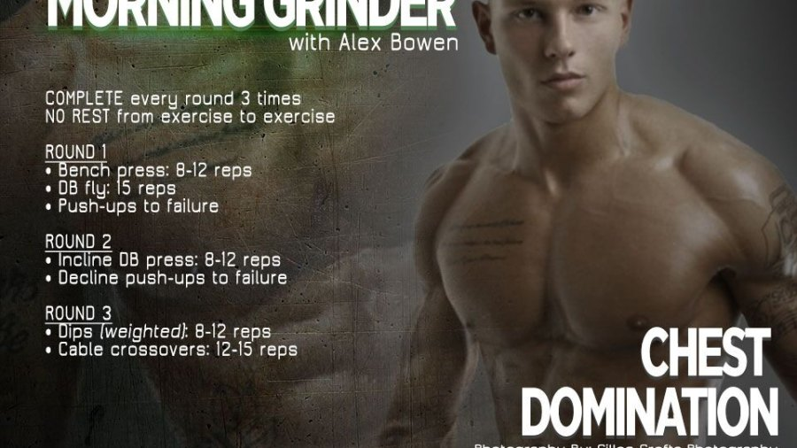 Morning Grinder: the Chest Domination Workout