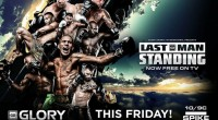 GLORY: Last Man Standing to Air Free on Spike TV