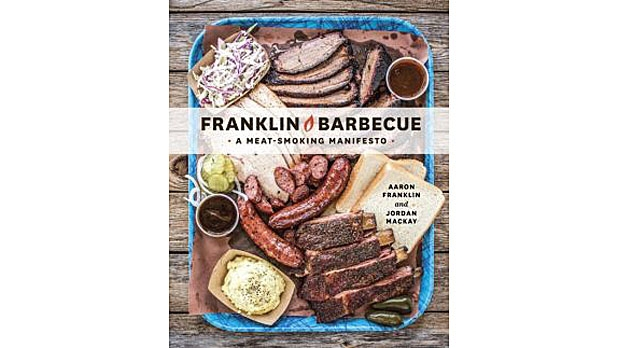 mj-618_348_franklin-barbecue-a-meat-smoking-manifesto-aaron-franklin-and-jordan-mackay-cookbooks-every-man-should-own