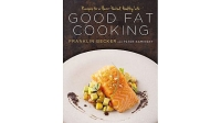 mj-618_348_good-fat-cooking-recipes-for-a-flavor-packed-healthy-life-franklin-becker-and-peter-kaminsky-cookbooks-every-man-should-own