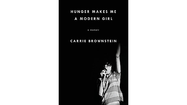 mj-618_348_hunger-makes-me-a-modern-girl-carrie-brownstein-riverhead-the-35-best-books-of-2015