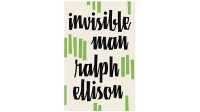 mj-618_348_invisible-man-ralph-ellison-50-works-of-fiction-every-man-should-read