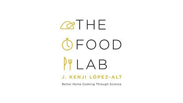 mj-618_348_the-food-lab-better-home-cooking-through-science-j-kenji-lopez-alt-w-w-norton-company-the-35-best-books-of-2015