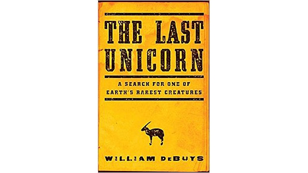 mj-618_348_the-last-unicorn-a-search-for-one-of-earths-rarest-creatures-william-debuys-back-bay-the-35-best-books-of-2015