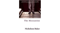 mj-618_348_the-mezzanine-nicholson-baker-50-works-of-fiction-every-man-should-read
