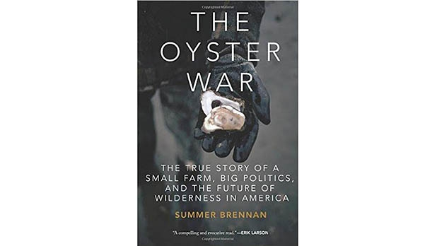 mj-618_348_the-oyster-war-the-true-story-of-a-small-farm-big-politics-and-the-future-of-wilderness-in-america-summer-brennan-counterpoint-the-35-best-books-of-2015