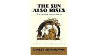 mj-618_348_the-sun-also-rises-by-ernest-hemingway-60-works-of-fiction-every-man-should-read