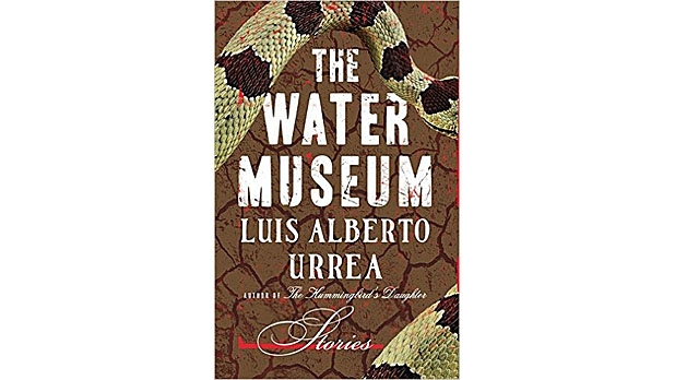mj-618_348_the-water-museum-stories-luis-alberto-urrea-little-brown-and-company-the-35-best-books-of-2015