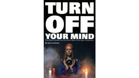 mj-618_348_turn-off-your-mind-the-mystic-sixties-and-the-dark-side-of-the-age-of-aquarius-gary-lachman-10-great-books-about-drugs